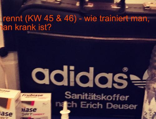 Deuser rennt – ab und zu (Krank) (KW 45 & 46)