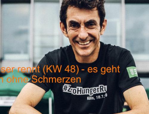Verblüffend schmerzfrei -Deuser rennt (KW 48)
